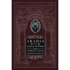 Aradia or Gospel of the Witches