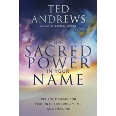The Sacred Power in Your Name